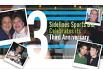 Sidelines 3rd Anniversary