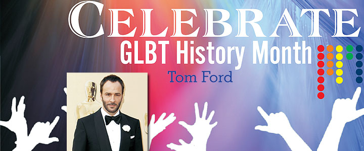 glbt-history-month-tom-ford